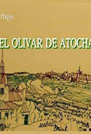 El olivar de Atocha Poster