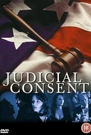 Judicial Consent(1994) Poster - Movie Forum, Cast, Reviews