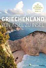 Griechenland von Insel zu Insel (2013)