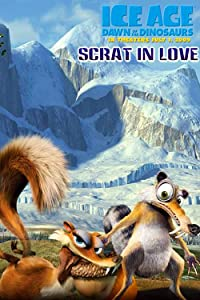 Best movies Scrat in Love by Carlos Saldanha [1280x1024]