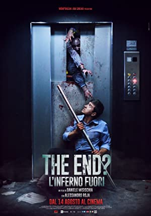 The End? & In un giorno la fine (2017)