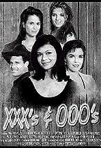 XXX's & OOO's