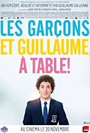 Les garçons et Guillaume, à table! Poster