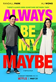 Watch Full HD Movie Always Be My Maybe (2019)