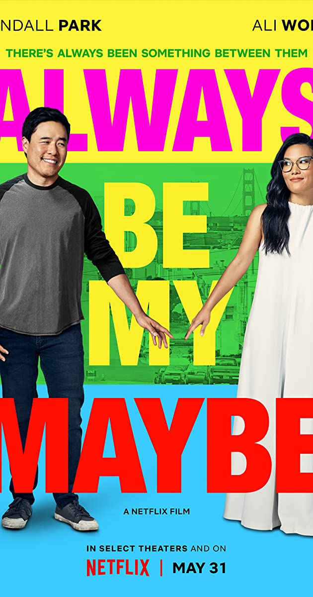 Play or Watch Movies for free Always Be My Maybe (2019)