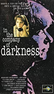 In the Company of Darkness Dick Lowry