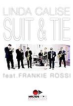 Linda Calise: Suit & Tie feat. Frankie Rossi