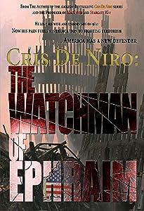 Watch movie2k free download Cris De Niro: The Watchman of Ephraim [720x320]