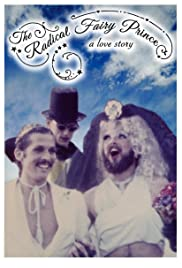 The Radical Fairy Prince: A Love Story Poster