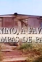 O Menino, a Favela e as Tampas de Panela