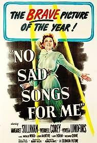 Margaret Sullavan in No Sad Songs for Me (1950)