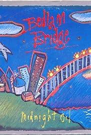 Midnight Oil: Bedlam Bridge Poster
