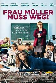 Frau Müller muss weg! Poster