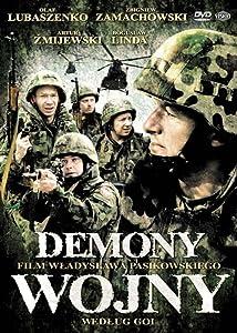 Demony wojny wedlug Goi Wladyslaw Pasikowski