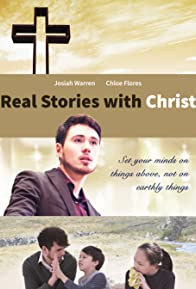 Primary photo for Real Stories with Christ