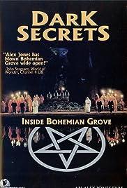 Dark Secrets: Inside Bohemian Grove Poster