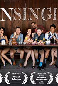 Dan Mott, Alexander Carroll, Hart Turner, Minnie Goode, Tim Chiou, Kasey Mahaffy, Hanie Lynch, Mike C. Nelson, and DeDe Drake in Unsingle (2015)