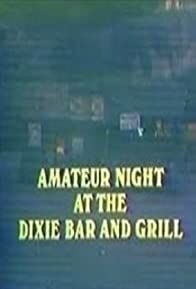 Primary photo for Amateur Night at the Dixie Bar and Grill
