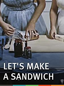 Downloadable mpeg movies Let's Make a Sandwich by [480p]