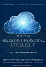 Je suis un Assistant Personnel Intelligent