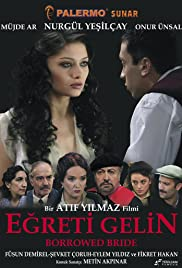 Egreti gelin (2005) Poster - Movie Forum, Cast, Reviews