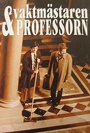 Vaktmästaren och professorn Poster