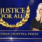 Cristina Perez in Justice for All with Judge Cristina Perez (2012)