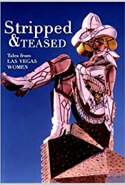 Stripped and Teased: Tales from Las Vegas Women Poster