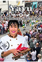 Yayu & The Wimborne Folk Festival