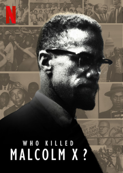 Who Killed Malcolm X? (2019)