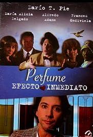 Perfume, efecto inmediato Poster