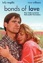 Bonds of Love(1993) Poster - Movie Forum, Cast, Reviews