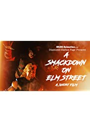 A Smackdown on Elm Street