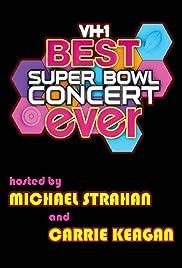 VH1's Best Superbowl Concert Ever Poster