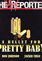A Bullet for Pretty Baby