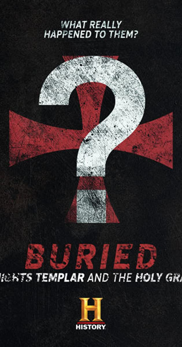 Buried: Knights Templar and the Holy Grail (TV Series 2018