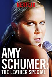 Amy Schumer: The Leather Special (2017) Poster - TV Show Forum, Cast, Reviews