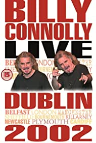 Billy Connolly: Live 2002 (2002) Poster - Movie Forum, Cast, Reviews