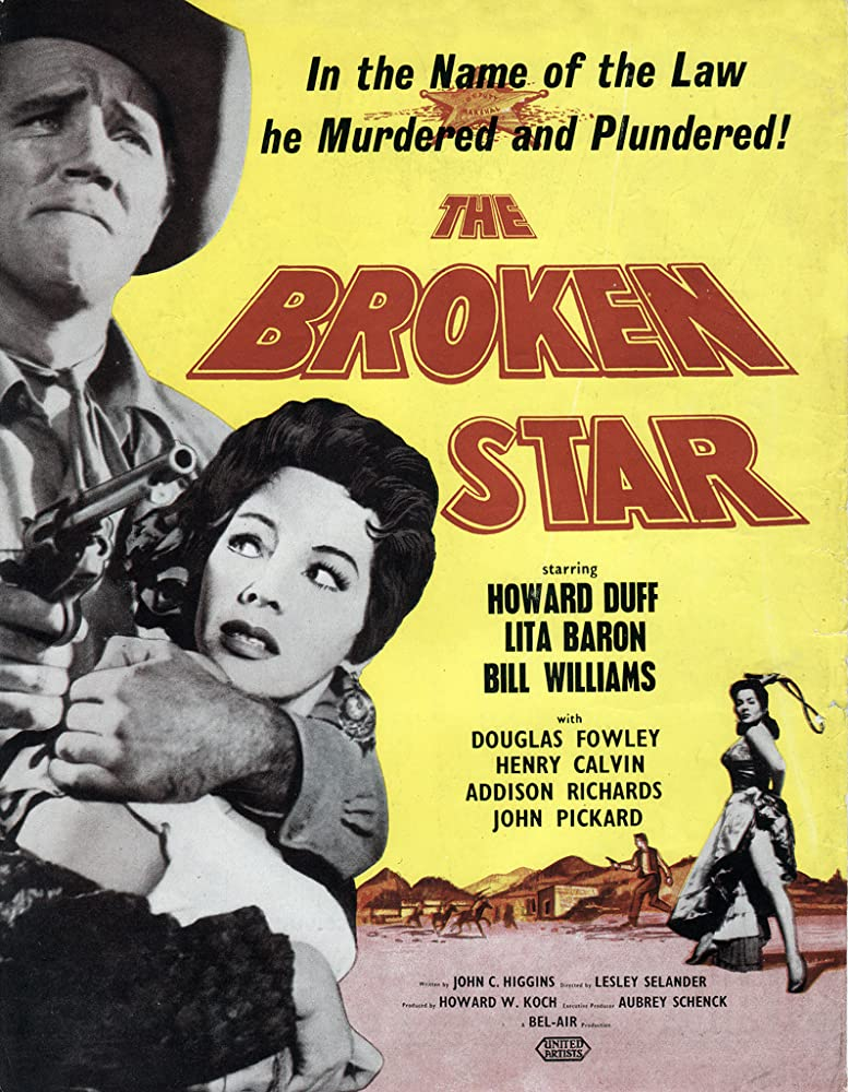 Howard Duff and Lita Baron in The Broken Star (1956)