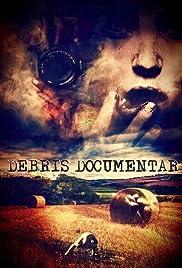 Debris Documentar Poster