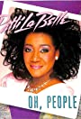 Patti LaBelle: Oh, People
