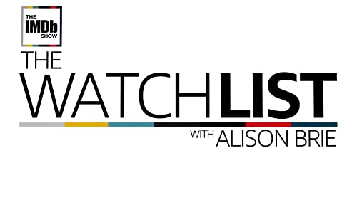 The Watchlist With Alison Brie
