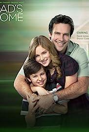 Dad's Home(2010) Poster - Movie Forum, Cast, Reviews