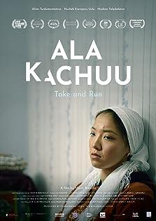 Ala Kachuu - Take and Run (2020)