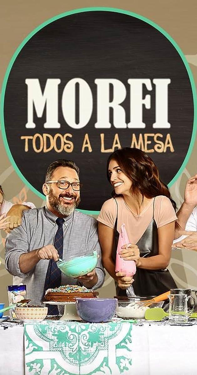 Morfi, todos a la mesa (TV Series 2015– ) - Full Cast & Crew