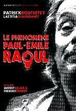 Le phénomène Paul-Émile Raoul