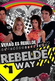 Rebelde Way (TV Series 2008– ) - IMDb