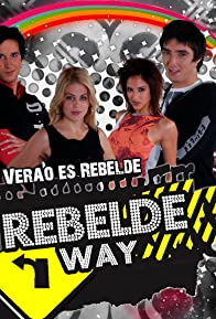 Primary photo for Rebelde Way