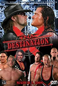 Primary photo for TNA Wrestling: Destination X