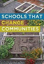 Schools That Change Communities